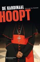 De kardinaal hoopt