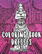 Coloring Book Dresses