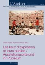 Les Lieux D'exposition Et Leurs Publics =