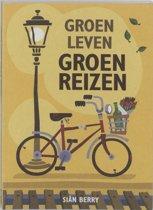 Groen Leven / Groen Reizen