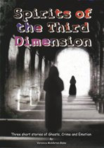 Spirits of the Third Dimension