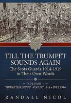 Till the Trumpet Sounds Again Volume 1