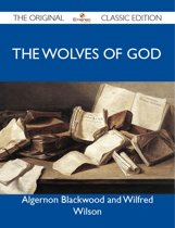 The Wolves of God - The Original Classic Edition