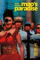 Mao's paradise