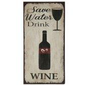 Magneet - Save Water Drink WINE - 5 x 10 cm - metaal