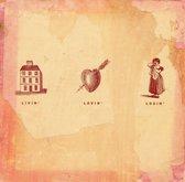Livin, Lovin, Losin-Songs