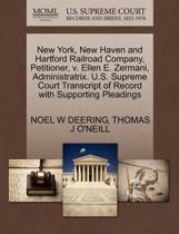 Boekomslag van 'New York, New Haven and Hartford Railroad Company, Petitioner, V. Ellen E. Zermani, Administratrix. U.S. Supreme Court Transcript of Record with Supporting Pleadings'