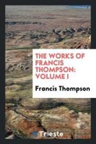 The Works of Francis Thompson