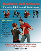 Realistic Self-Defense for Parents, Children, and Adolescents