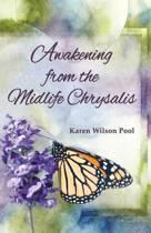 Awakening from the Midlife Chrysalis