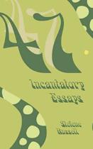 47 Incantatory Essays