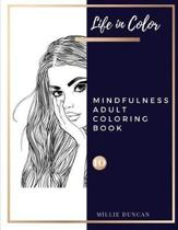 MINDFULNESS ADULT COLORING BOOK (Book 10)