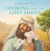 Stories Jesus Told: Looking for the Lost Sheep