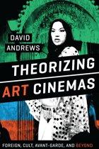 Theorizing Art Cinemas
