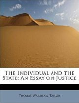 The Individual and the State; An Essay on Justice