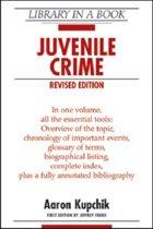 JUVENILE CRIME, REVISED EDITION