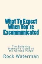 What to Expect When You're Excommunicated
