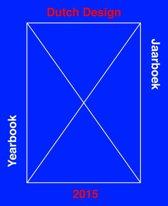 Dutch Design - Yearbook 2015