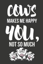 Cows Make Me Happy