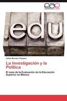La Investigacion y La Politica