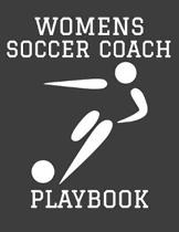 Womens Soccer Coach Playbook: 2019-2020 Planner and Organizer