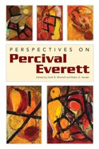 Perspectives on Percival Everett