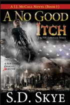 A No Good Itch (A J.J. McCall Novel)
