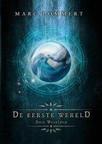 Drie Werelden - De Eerste Wereld