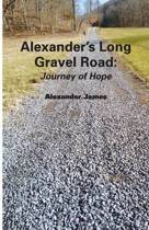 Alexander's Long Gravel Road