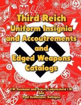 Third Reich Uniform Insignia and Accoutrements and Edged Weapons Catalogs