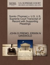 Somlo (Thomas) V. U.S. U.S. Supreme Court Transcript of Record with Supporting Pleadings