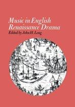 Music in English Renaissance Drama