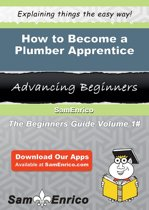How to Become a Plumber Apprentice