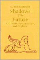 Shadows of Future