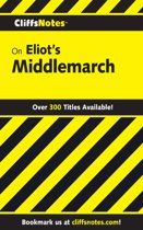 CliffsNotes on Eliot's Middlemarch