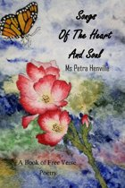 Songs of the Heart and Soul a book of Free Verse Poetry