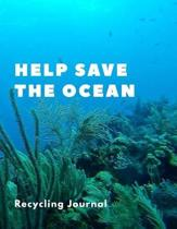 Help Save The Ocean Recycling Journal