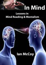 In Mind: Lessons in Mind Reading and Mentalism