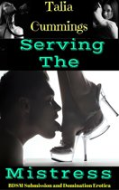 Serving the Mistress: BDSM Submission and Domination Erotica