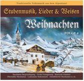 Weihnachten-Stubenmusik, Lieder & Weisen 4
