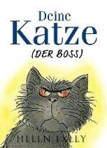Deine Katze (Der Boss)