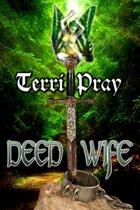 Deed Wife