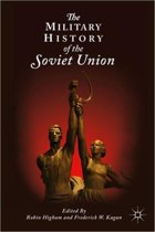 The Military History of the Soviet Union
