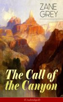The Call of the Canyon (Unabridged)