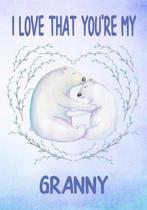 I Love That You're My Granny Keepsake Journal Polar Bears