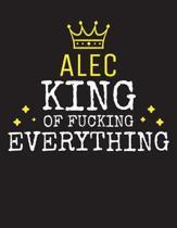 ALEC - King Of Fucking Everything