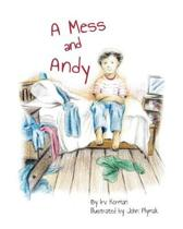 A Mess and Andy