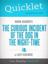 Quicklet on Mark Haddon's The Curious Incident of the Dog in the Night-time (Book Summary)