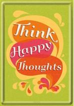 Think Happy Thoughts Metalen Postcard 10 x 14 cm
