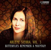 Arlene Sierra, Vol. 3: Butterflies Remember a Mountain